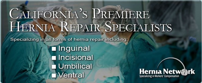 California's Premiere Hernia Repair Specialists